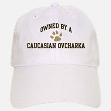 Caucasian Ovcharka: Owned Baseball Baseball Cap
