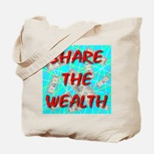 Share The Wealth Tote Bag