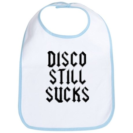 Disco Still Sucks Bib