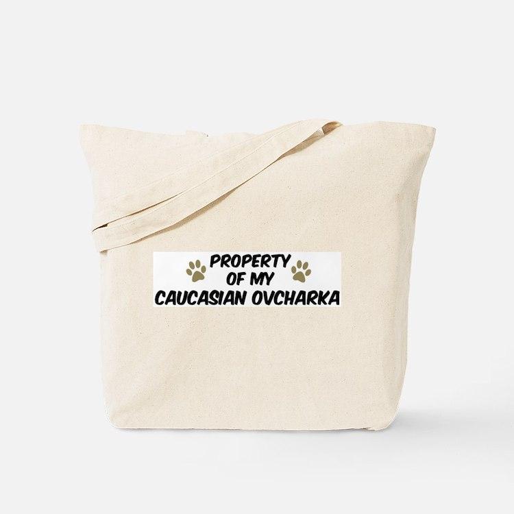 Caucasian Ovcharka: Property  Tote Bag