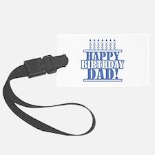 Happy Birthday Dad Luggage Tag