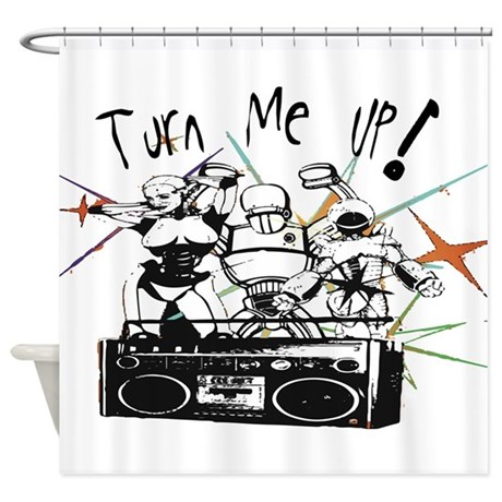Turn Me UP! Shower Curtain