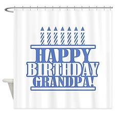 Happy Birthday Grandpa Shower Curtain