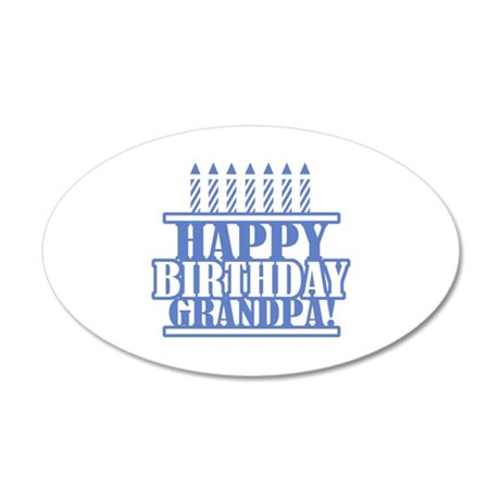 Happy Birthday Grandpa 35x21 Oval Wall Decal