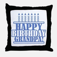 Happy Birthday Grandpa Throw Pillow