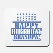 Happy Birthday Grandpa Mousepad