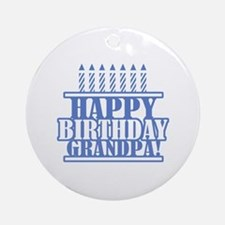 Happy Birthday Grandpa Ornament (Round)