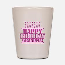 Happy Birthday Grandma Shot Glass