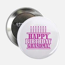 "Happy Birthday Grandma 2.25"" Button"