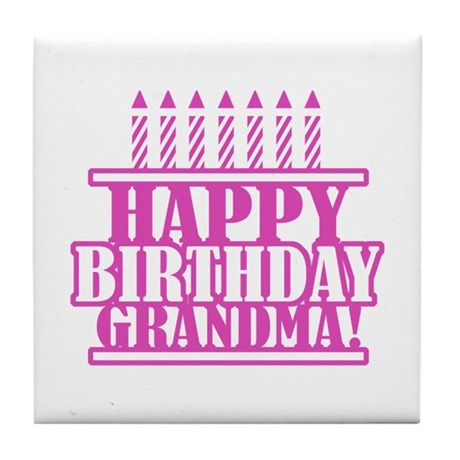 Happy Birthday Grandma Tile Coaster