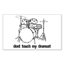 Dont touch my drumset black Decal