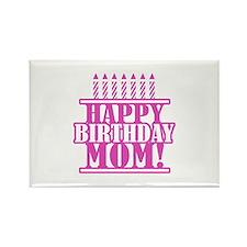 Happy Birthday Mom Rectangle Magnet