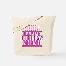 Happy Birthday Mom Tote Bag