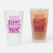 Happy Birthday Mom Drinking Glass