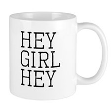 Hey Girl Hey Black Mug