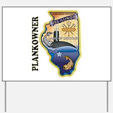 USS Illinois Plankowner Yard Sign