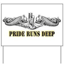 Pride Runs Deep! SSN-786 Yard Sign