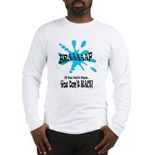 Braaaaap! Blue Long Sleeve T-Shirt