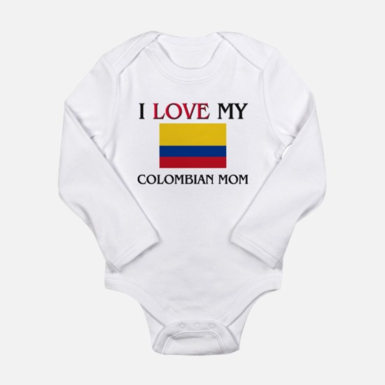 I Love My Colombian Mom Body Suit