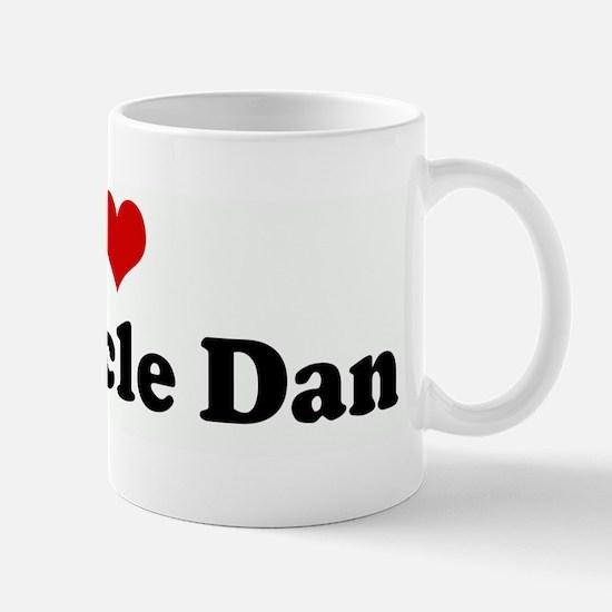 I Love My Uncle Dan Mug
