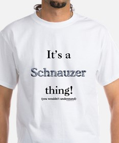 Schnauzer Thing Shirt