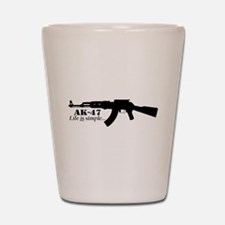 AK-47 - Life is simple Shot Glass