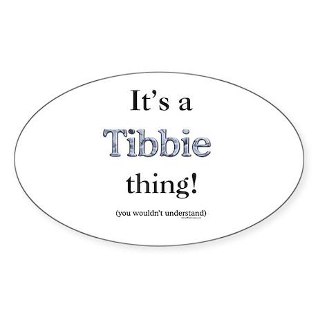 Tibbie Thing Oval Sticker
