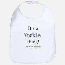 Yorkie Thing Bib