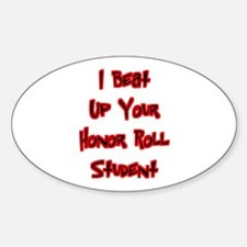 Honor Roll Bully Oval Decal