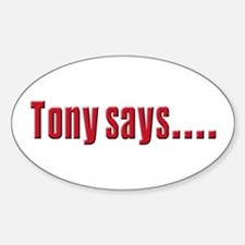 Tony Soprano buy real Estate Oval Decal