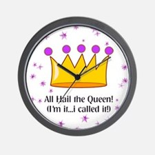 ALL HAIL THE QUEEN Wall Clock