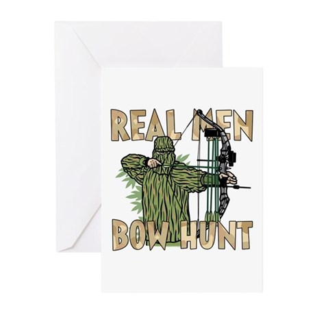 Real Men Bow Hunt Greeting Cards (Pk of 10)