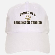 Bedlington Terrier: Owned Baseball Baseball Cap