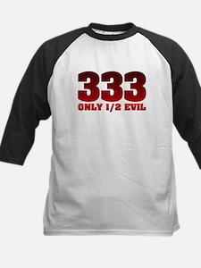 333: Only Half Evil Kids Baseball Jersey
