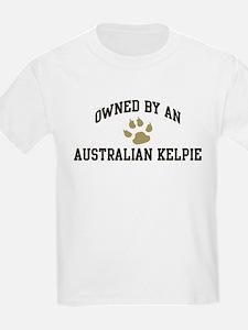 Australian Kelpie: Owned Kids T-Shirt