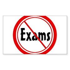 No Exams Rectangle Decal