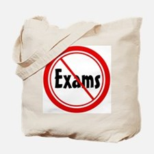 No Exams Tote Bag