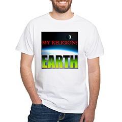 My Religion? Earth. Shirt