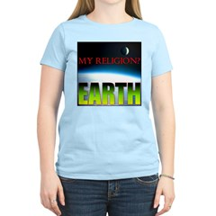 My Religion? Earth. Women's Pink T-Shirt