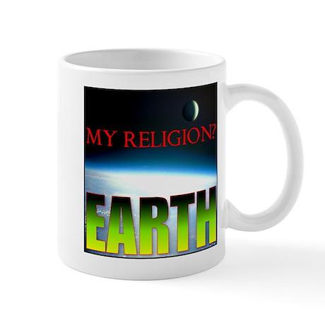 My Religion? Earth. Mug