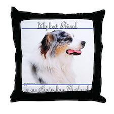 Aussie Best Friend2 Throw Pillow