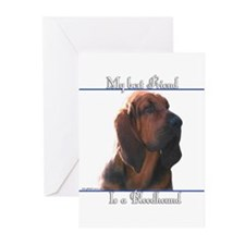 Bloodhound Best Friend2 Greeting Cards (Package of