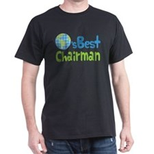 Earths Best Chairman T-Shirt