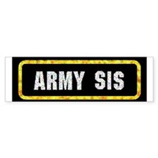 Army Sis Bumper Bumper Bumper Sticker