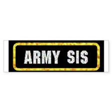 Army Sis Bumper Bumper Sticker