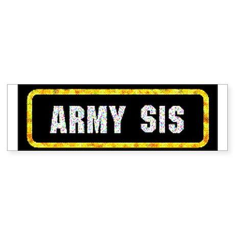 Army Sis Bumper Sticker