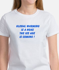 Global Warming Is A Hoax The Ice Age Is Coming T-S