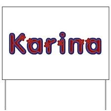 Karina Red Caps Yard Sign