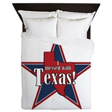I Messed With Texas Queen Duvet