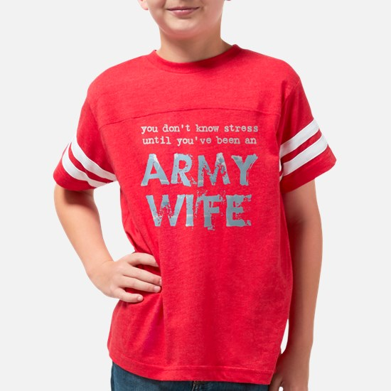 You dont know stress until Ar Youth Football Shirt